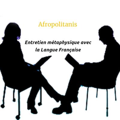 Entretien métaphysique avec la langue française