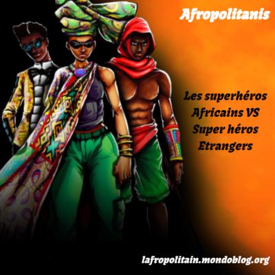 Les superhéros africains peuvent-ils rivalisés avec ceux des grands studios étrangers ?